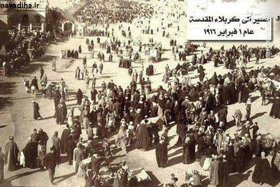 عکس  راهپیمایی اربعین در ۱۰۰ سال پیش