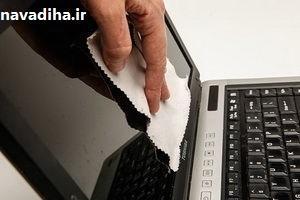 راهکارهای تمیز کردن لپ تاب و کامپیوتر